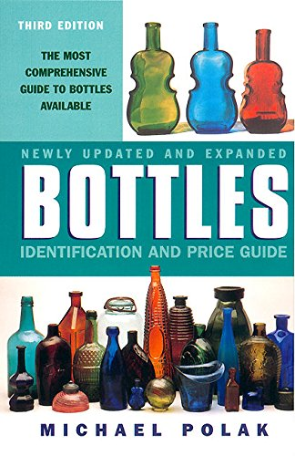 9780380728152: Bottles: Identification and Price Guide, 3e