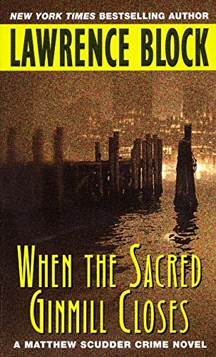 9780380728251: When the Sacred Ginmill Closes: A Matthew Scudder Crime Novel