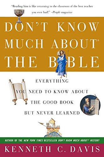 9780380728398: Don't Know Much About the Bible: Everything You Need to Know About the Good Book but Never Learned