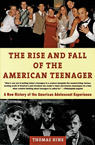 9780380728534: The Rise and Fall of the American Teenager
