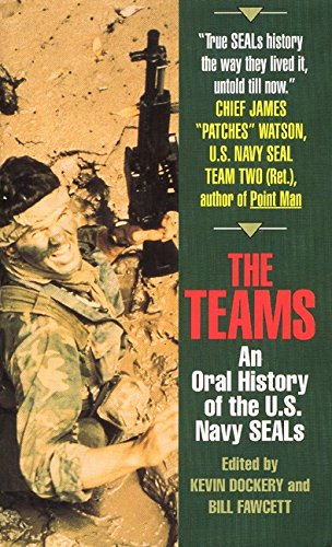 9780380728749: The Teams: An Oral History of the U.S. Navy Seals