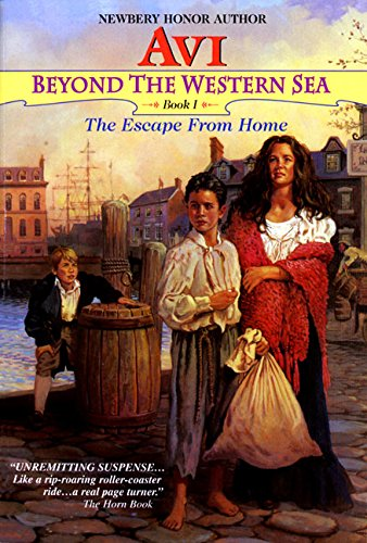 The Escape From Home (Beyond the Western Sea, Book 1): Avi
