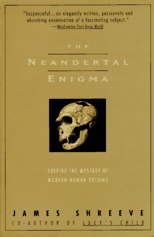 9780380728817: The Neandertal Enigma: Solving the Mystery of Modern Human Origins