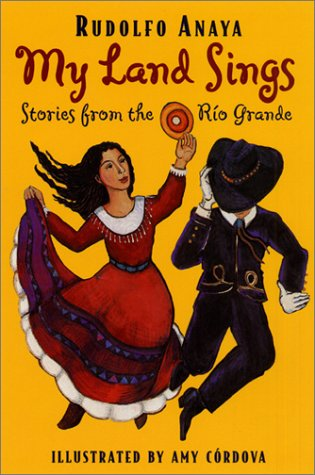 9780380729029: My Land Sings: Stories from the Rio Grande
