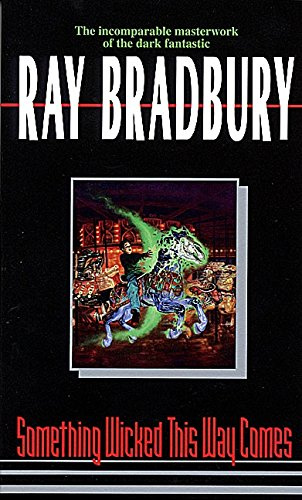 Cover of the book, Something Wicked This Way Comes (Green Town, #2).