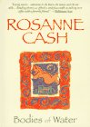 Bodies of Water: Cash, Rosanne