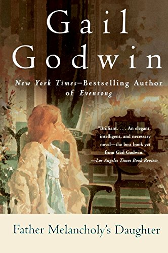 Father Melancholy's Daughter: Godwin, Gail