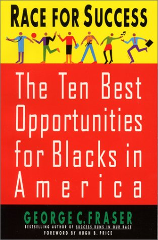 9780380729890: Race for Success: The Ten Best Business Opportunities For Blacks In America
