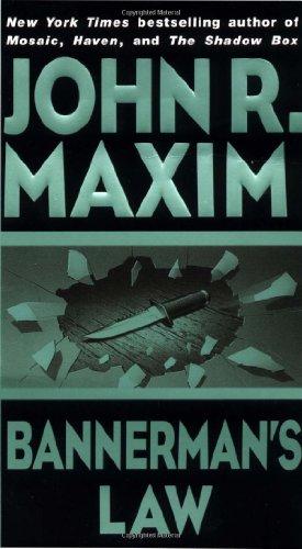 Bannerman's Law (Bannerman Novels): Maxim, John R.