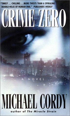 9780380730438: Crime Zero: A Novel