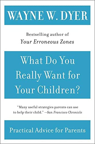 9780380730476: What Do You Really Want for Your Children?