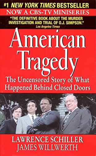 American Tragedy: Schiller, Lawrence; Willwerth, James