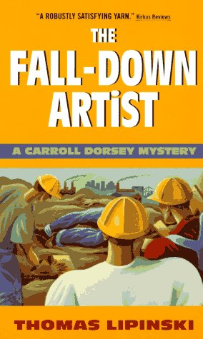 Fall-Down Artist: Lipinski, Thomas