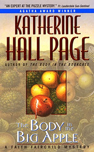 The Body in the Big Apple: A Faith Fairchild Mystery: Page, Katherine Hall