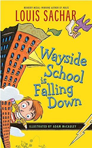 Wayside School Is Falling Down (0380731509) by Louis Sachar