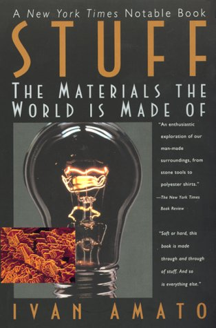 9780380731534: Stuff: The Materials the World Is Made of