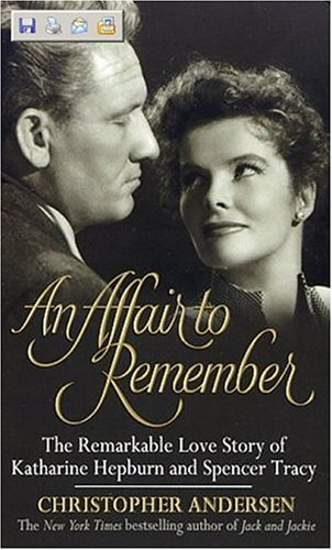 9780380731589: Affair to Remember, An: The Remarkable Love Story Of Katharine Hepburn And Spencer Tracy