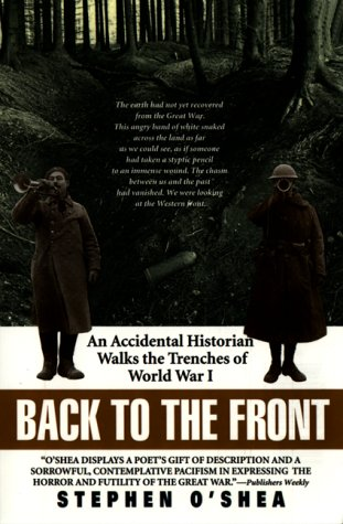 9780380731671: Back to the Front: An Accidental Historian Walks the Trenches of World War I