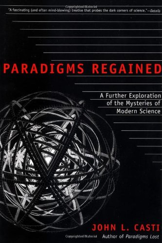 9780380731718: Paradigms Regained: A Further Exploration of the Mysteries of Modern Science