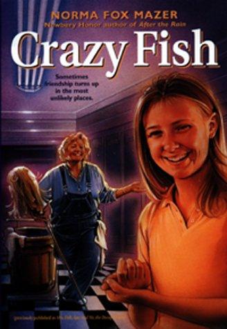 9780380731893: Crazy Fish (An Avon Camelot Book)