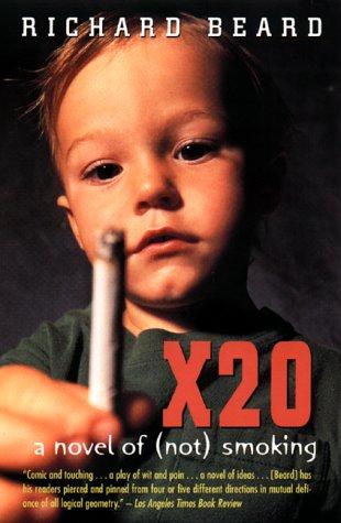 9780380731947: X20: A Novel of (not) Smoking