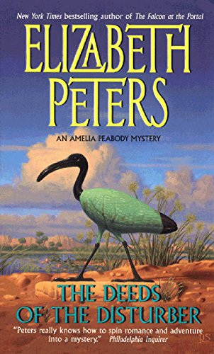 9780380731954: The Deeds of the Disturber: An Amelia Peabody Mystery (Amelia Peabody Mysteries)