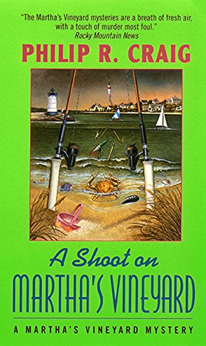A Shoot on Martha's Vineyard: A Martha's Vineyard Mystery (0380732017) by Craig, Philip R.