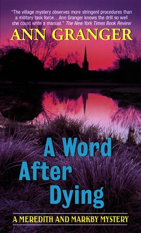 9780380732272: A Word After Dying (Meredith and Markby Mysteries)
