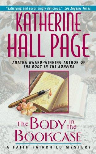 The Body in the Bookcase: A Faith Fairchild Mystery: Page, Katherine Hall