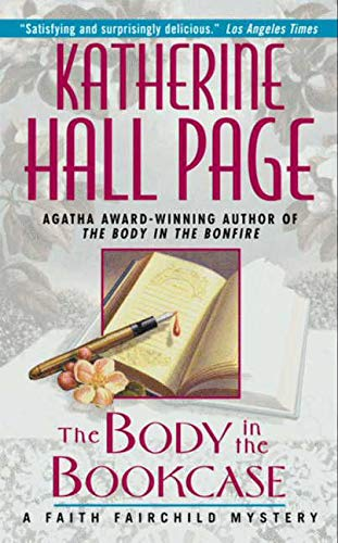 The Body in the Bookcase: A Faith: Katherine Hall Page