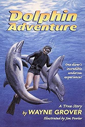 9780380732524: Dolphin Adventure:: A True Story