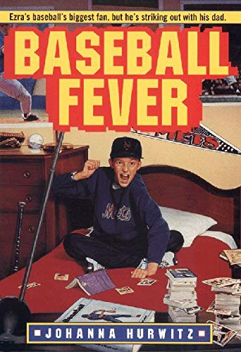 Baseball Fever (An Avon Camelot Book): Hurwitz, Joanna