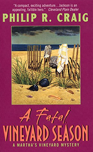 A Fatal Vineyard Season: A Martha's Vineyard Mystery (0380732890) by Craig, Philip R.
