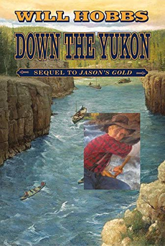 9780380733095: Down the Yukon
