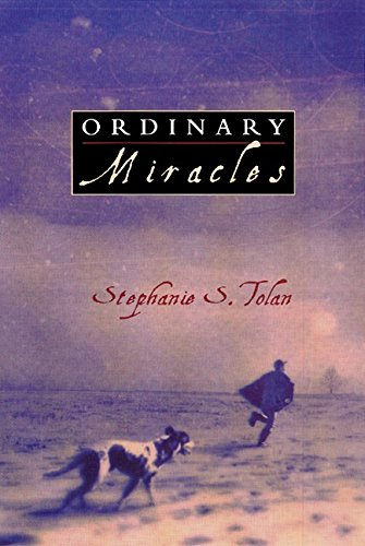 Ordinary Miracles (0380733226) by Stephanie S. Tolan