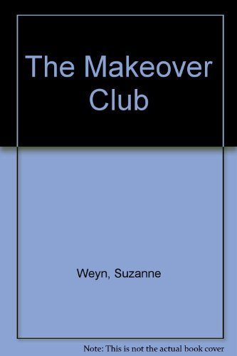 9780380750078: The Makeover Club