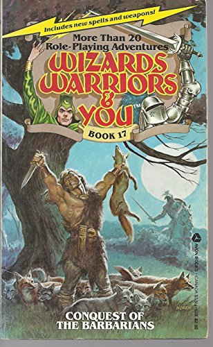 9780380750467: Conquest of the Barbarians (Wizards, Warriors & You Ser., No. 17)
