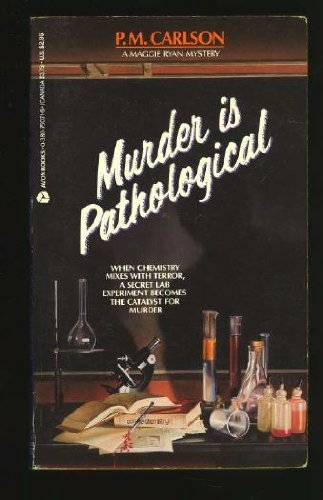 MURDER IS PATHOLOGICAL