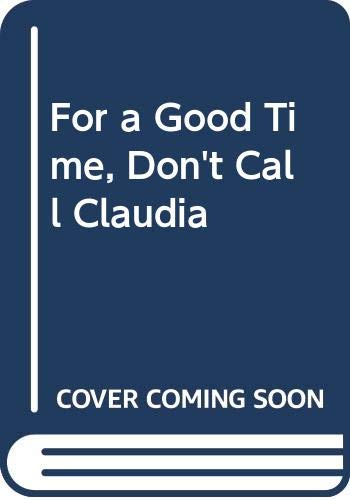 9780380751174: For a Good Time, Don't Call Claudia