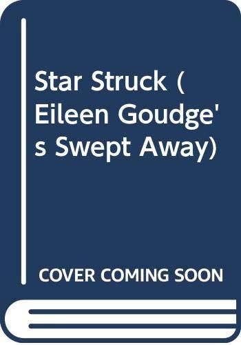 Star Struck (Eileen Goudge's Swept Away): Lantz, Francess Lin
