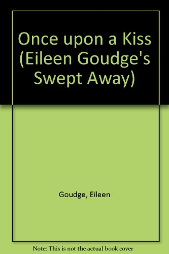 9780380751334: Once upon a Kiss (Eileen Goudge's Swept Away)