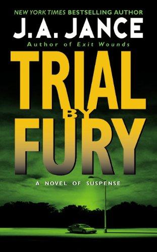 Trial by Fury (J. P. Beaumont Mysteries, No. 3) (J. P. Beaumont Novel): Jance, J.A.