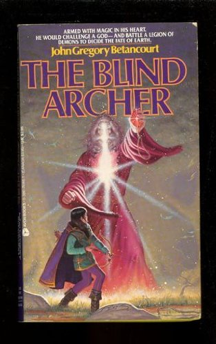 9780380751464: The Blind Archer