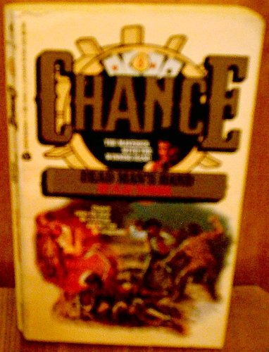 Chance No. 3: Dead Man's Hand: Tanner, Clay
