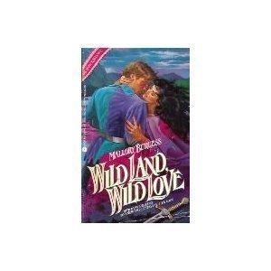 9780380751679: Wild Land, Wild Love