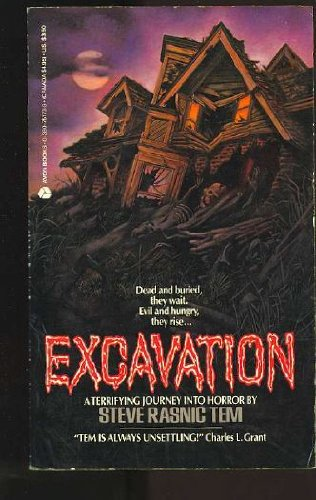 Excavation: Tem, Steve Rasnic