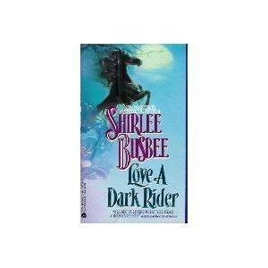 9780380752133: Love a Dark Rider