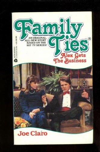 Family Ties : Alex Gets the Business: Claro, Joe