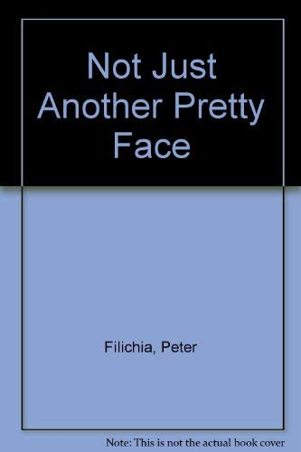 9780380752447: Not Just Another Pretty Face