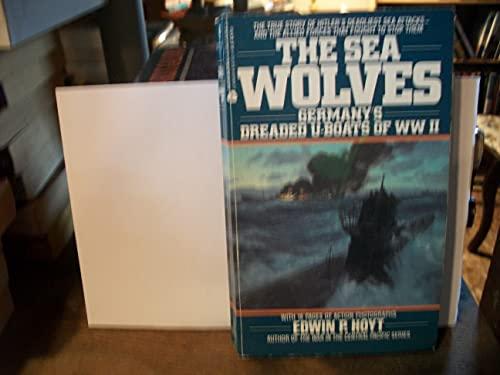 9780380752492: The Sea Wolves: Germany's Dreaded U-Boats of Ww II